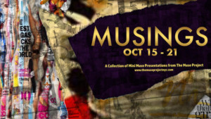 The Muse Project In Association With The Tank Presents MUSINGS At The Flea Theater
