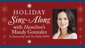 HAMILTON's Mandy Gonzalez To Perform A Holiday Sing-Along At Revolution Museum's New Hamilton Exhibit