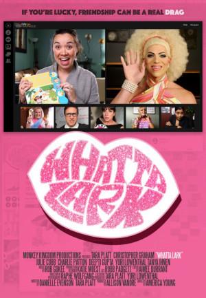 Drag Legend Poppy Fields Stars in New Original Comedy Series WHATTA LARK