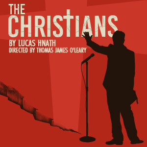 Lucas Hnath's THE CHRISTIANS  Comes To Actors Co-op Crossley Theatre