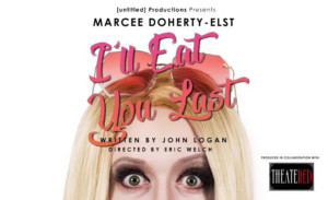 Theater RED Teams With Untitled Productions For I'LL EAT YOU LAST