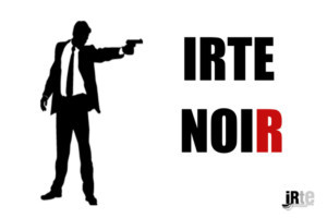 Improvisational Repertory Theatre Ensemble Presents IRTE Noir