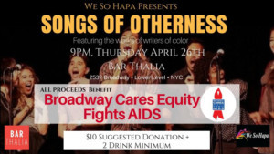 WE SO HAPA Rises Up For BC/EFA With SONGS OF OTHERNESS 4/26
