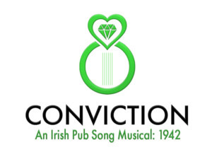 Daniel Robert Sullivan's CONVICTION (An Irish Pub Song Musical: 1942) Will Have an Industry Reading