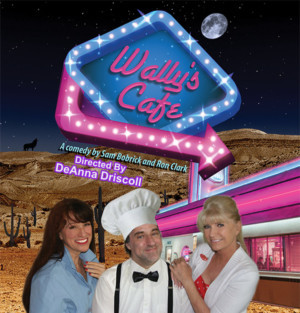 Point Loma Playhouse Presents WALLY'S CAFE