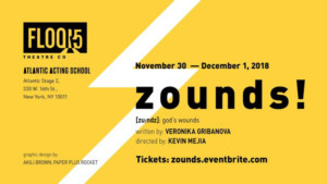 ZOUNDS! Gets World Premiere At Atlantic Stage 2