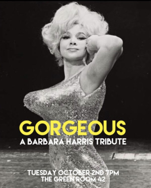 Nicholas Barasch And Kerry Ipema Set For Gorgeous: A Barbara Harris Tribute At The Green Room 42