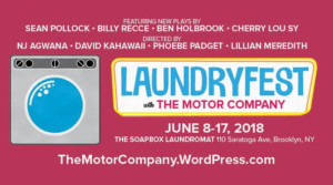 The Motor Company Launches New Site Specific Laundry Play Festival!