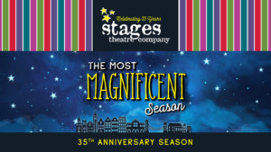Stages Theatre Company Announces 35th Anniversary Season,