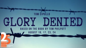 Union Avenue Opera Presents GLORY DENIED