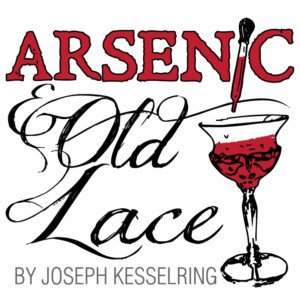 Town Theatre Presents ARSENIC AND OLD LACE