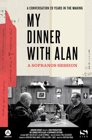 Garden State Film Fest Announces Exclusive East Coast Film Fest Premiere Of MY DINNER WITH ALAN: A SOPRANOS SESSION