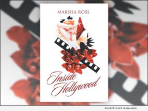 INSIDE HOLLYWOOD, A Compelling New Literary Collection, Unravels Mysteries Of Love And Life