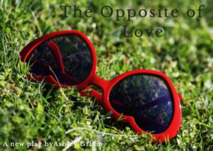 Ashley Griffin's New Play THE OPPOSITE OF LOVETo Receive Reading At A.R.T.