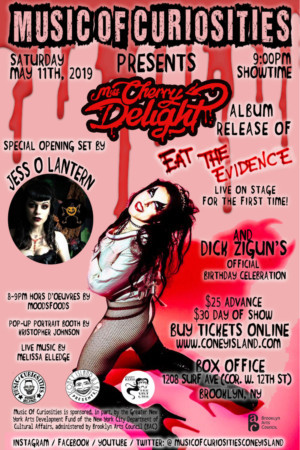 Music Of Curiosities Coney Island Proudly Presents: MISS CHERRY DELIGHT'S  Release Of Her Debut Album EAT THE EVIDENCE