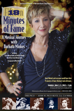 Barbara Minkus Brings Her One-Woman Show 18 MINUTES OF FAME to The Pico Playhouse