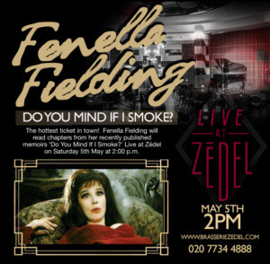 FENELLA FIELDING Is Live At Zedel This Saturday