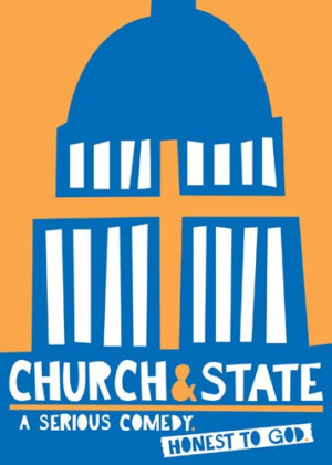 The UCLASchool Of Theater, Film And Television's Department Of Theater Presents CHURCH & STATE
