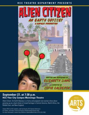 HCC Ybor City Theatre Department Presents ALIEN CITIZEN: AN EARTH ODYSSEY