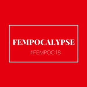 Celebrate International Women's Day at FEMPOCALYPSE 2018: