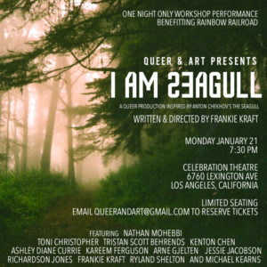 Queer + Art Presents I AM SEAGULL New Queer Play Inspired By Chekhov's The Seagull With LGBT+ Cast