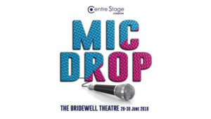 Who Wins? You Decide In Centre Stage London's MIC DROP