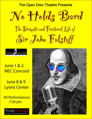 The Open Door Theatre Presents THE DRAMATIC AND FRACTURED LIFE OF SIR JOHN FALSTAFF