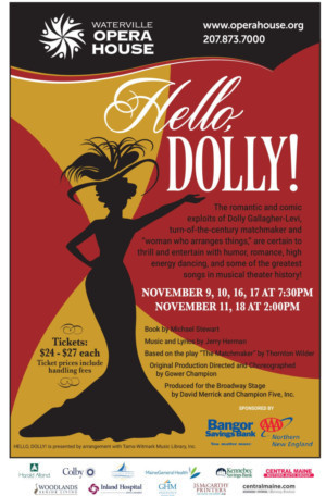 The Waterville Opera House Brings The Love To Waterville With HELLO, DOLLY!