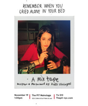 Kalli Siringas to Bring REMEMBER WHEN YOU CRIED ALONE IN YOUR BED to SoloCom at The PIT