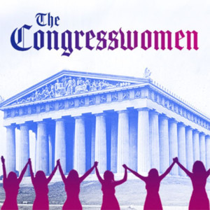 THE CONGRESSWOMAN Opens at New York International Fringe Festival, 10/14