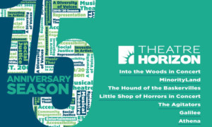 Theatre Horizon's 15th Season Celebrates Signature Hallmarks