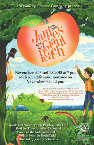 Wyoming Theater Company Presents Roald Dahl's JAMES AND THE GIANT PEACH