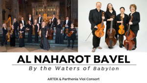 Parthenia Viol Consort Presents BY THE WATERS OF BABYLON