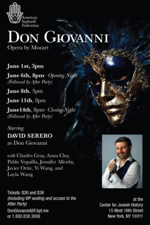 DON GIOVANNI Plays NYC This June Starring David Serero As Don Giovanni