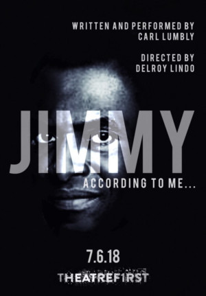 TheatreFIRST Presents JIMMY: ACCORDING TO ME... With Carl Lumbly And Delroy Lindo