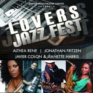 Bishop Arts Theatre Center Presents the LOVERS JAZZ FEST
