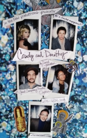 In The Now Productions Presents CANDY & DOROTHY by David Johnston