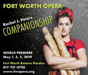 Fort Worth Opera Announces World Premiere Opera COMPANIONSHIP & Full Casting For 2019 Festival Season