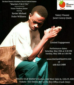 MARTIN'S TRUTH By Victor Vauban Junior Comes to Strawberry One Act Festival