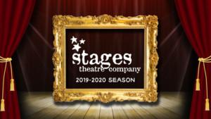 Stages Theatre Company Announces 2019-2020 Season