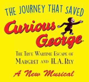 THE JOURNEY THAT SAVED CURIOUS GEORGE To Receive Developmental Workshop
