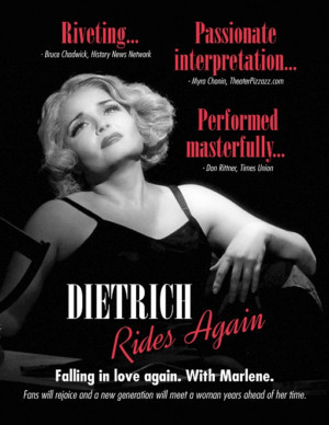DIETRICH RIDES AGAIN Returns for One Night Only