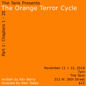 Kev Berry's THE ORANGE TERROR CYCLE To Premiere At The Tank