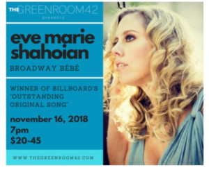 Eve Marie Shahoian Returns to The Green Room 42