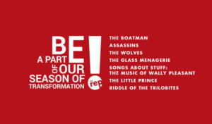 Flint Repertory Theatre Announces 2018/19 Season Of Transformation - ASSASSINS, THE GLASS MENAGERIE, and More