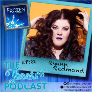 The Theatre Podcast With Alan Seales Welcomes Ryann Redmond