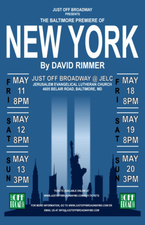 Just Off Broadway Presents NEW YORK By David Rimmer