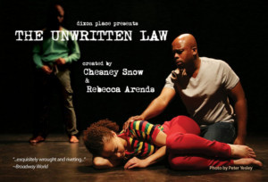 THE UNWRITTEN LAW Comes  To Dixon Place