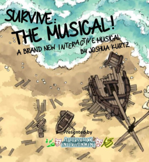 The Ritz Theatre Co. Presents SURVIVE: THE MUSICAL
