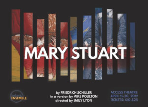 Hedgepig Ensemble Theatre Presents Friedrich Schiller's MARY STUART